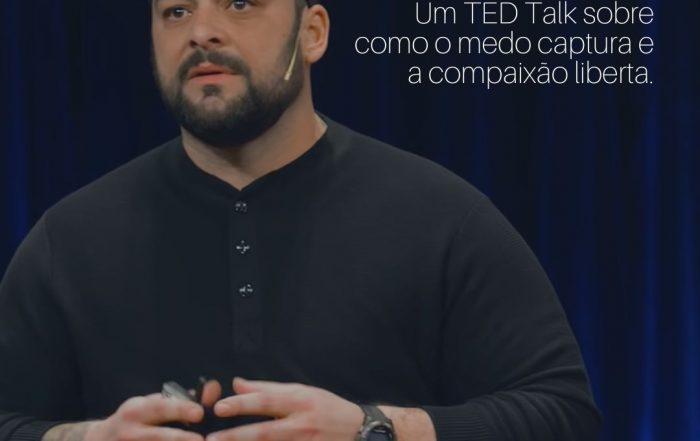 Indicação de TED Talk sobre medo e comapixão